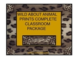 Wild About Animal Prints Complete Classroom Package