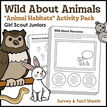 "Wild About Animals - Girl Scout Juniors - ""Animal Habitats"