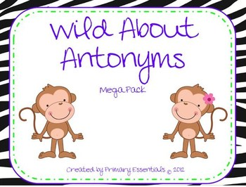 Wild About Antonyms Mega Pack Levels1-3
