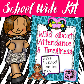 Wild About Attendance & Timeliness: Editable Kit