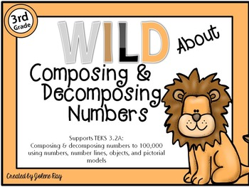 Wild About Composing & Decomposing Numbers to 100,000:TEKS:3.2A & CCSS:4.NBT.A.2