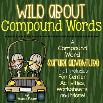 Compound Words ~A Safari Theme Literacy Resource!