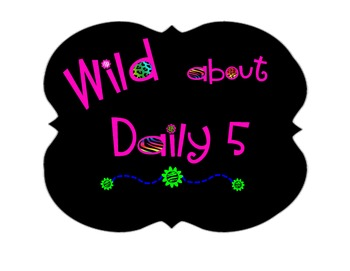 Wild About Daily 5 Posters