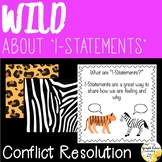 Conflict Resolution Counseling Activity Pack Wild About I-Statements