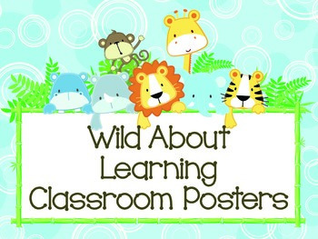 Wild About Learning: Classroom Posters