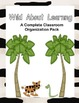 Wild About Learning Classroom Organization Pack