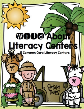 Wild About Literacy Centers