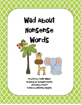 Wild About Nonsense Words Fun
