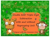 Wild About Regrouping (Two and Three Digit Subtraction Sma