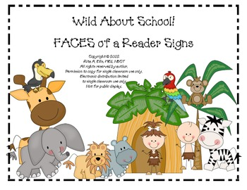 Jungle FACES of a Reader Signs