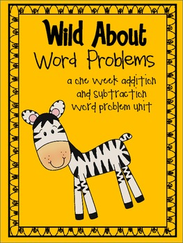 Wild About Word Problems in 1st 2nd and 3rd