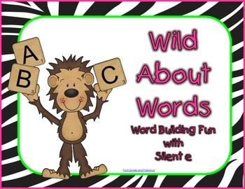 Wild About Words--Silent E Edition