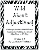 Wild About Writing with Adjectives!