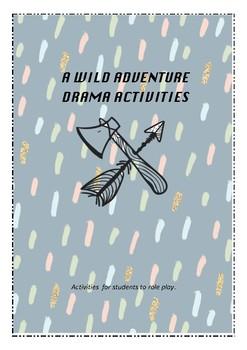 Wild Adventure Drama Activities