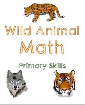 Wild Animal Math: Primary Bundle