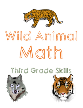 Wild Animal Math: Third Grade Skills