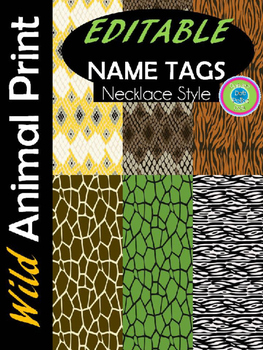 Wild Animal Print Name Tags ~ EDITABLE