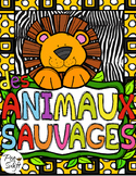 Animal Research and Report ~ French ~ Animaux Sauvages