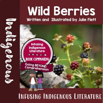Wild Berries by Julie Flett - Supporting Metis Literature in Primary Classrooms