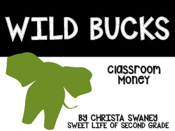 Wild Bucks:Classroom Money