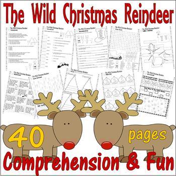 Wild Christmas Reindeer : Book Companion Reading Comprehension Literacy Unit 40p