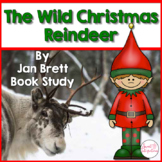 THE WILD CHRISTMAS REINDEER - Graphic Organizers and Book Study by Jan Brett