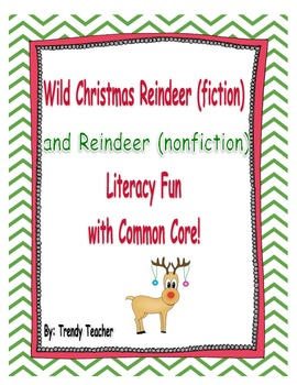 Wild Christmas Reindeer (fiction) and reindeer (nonfiction