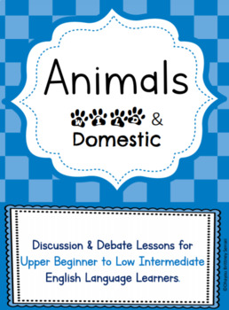 Wild & Domestic Animals ESL/EFL/ELL Lesson Plan w/ Worksheets