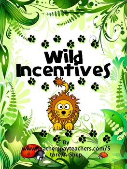 Wild Incentives