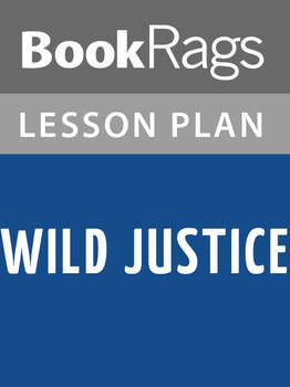 Wild Justice Lesson Plans