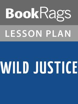 Wild Justice Lesson Plans