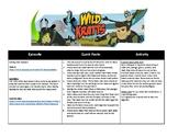 Wild Kratts 10 week + Bonus Episode Lesson Schedule with Links