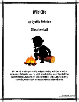 Wild Life by Cynthia DeFelice Literature Unit