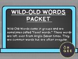 Wild Old Words Packet- Orton Gillingham Aligned