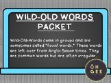 Wild Old Words Packet- Orton Gillingham Aligned