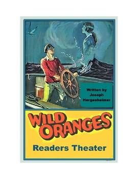 Wild Oranges - Romantic Adventure - Readers Theater