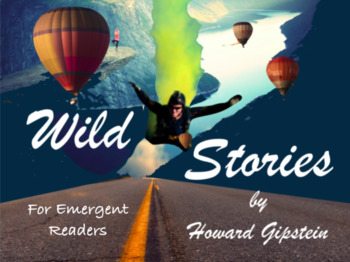 Wild Stories for Emergent Readers