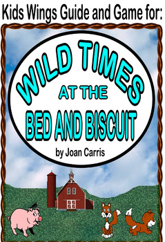 Wild Times at the Bed and Biscuit, A Hysterical Animal Rescue Romp