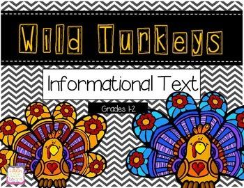 Wild Turkeys {Informational Text}
