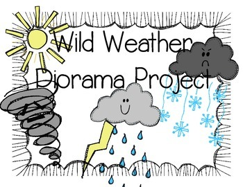 Wild Weather Diorama Project