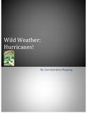 Wild Weather: Huricanes! Novel Unit