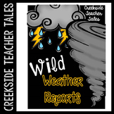 Wild Weather Reports