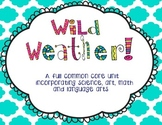 Wild Weather Unit **New and Updated!!**