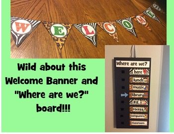 """""""Wild"""" Welcome Banner and Where are we? Board"""