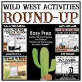 Wild West Activities Bundle | C.S.I Investigation | Logic Puzzle | Close Reading