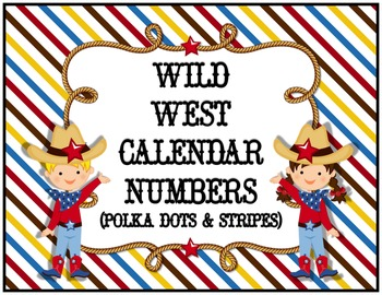 Wild West Calendar Numbers (Polka Dots & Stripes