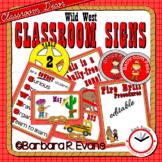 CLASSROOM SIGNS Classroom Management Wild West Theme Class