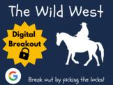 Wild West - Digital Breakout! (Distance Learning, Google C