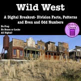 Wild West- Digital Breakout Division Facts Arrays Number Pairs Even Odd Escape