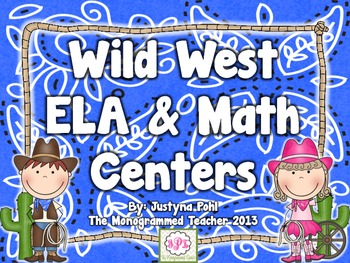 Wild West ELA & Math Centers---Common Core Aligned